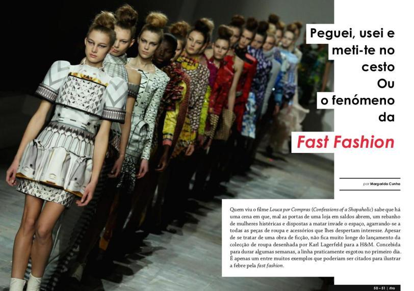 RTRO #19 - Peguei, usei e meti-te no cesto - Ou O fenómeno da Fast Fashion - 1